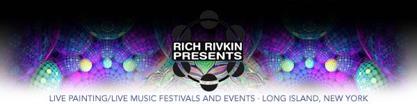 Rich Rivkin Presents Live Art Music Festivals Events -  Long Island New York