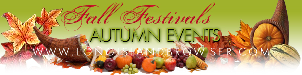 Autumn Fall Festivals Events - Nassau County, Suffolk County, Long Island, New York