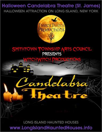 Halloween Candelabra Theatre - Saint James, Long Island, New York
