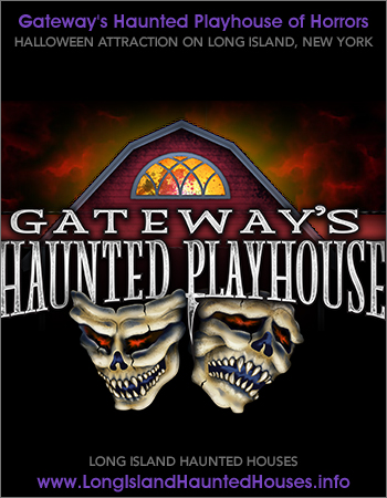 Gateway's Haunted Playhouse of Horrors Bellport ...