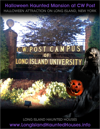 Haunted Mansion Halloween Attraction at CW Post - Brookville Long Island New York