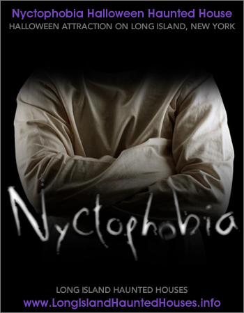 Nyctophobia Haunted House - Jamesport, Long Island, New York