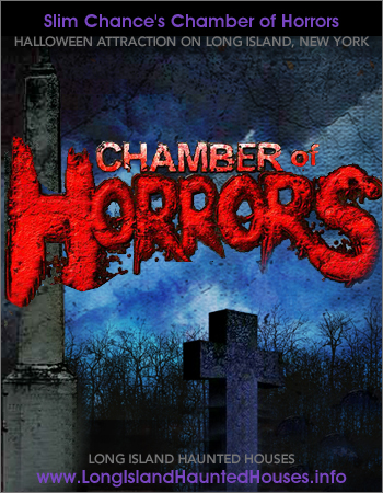 Slim Chance's Chamber of Horrors Long Island Haunted Attraction - Hauppauge New York