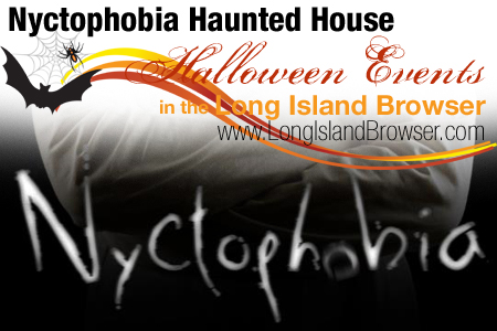 Nyctophobia Haunted House - Jamesport, Long Island, New York