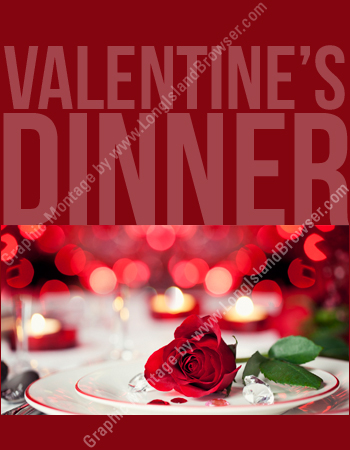 Long island 2016 valentine 39 s weekend dining and for Long island dulux valentine