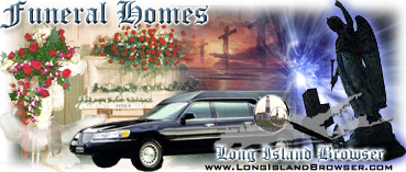 Long island browser funeral homes suffolk county long island new york long island browser religion spirituality funeral homes on long island new york including nassau and suffolk reheart Image collections