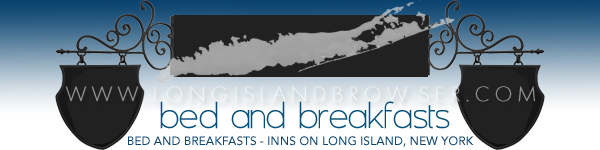 Long Island Bed and Breakfasts Inns Cottages -  Long Island New York