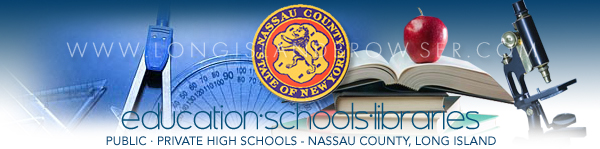 High Schools Private Public - Nassau County, Long Island, New York