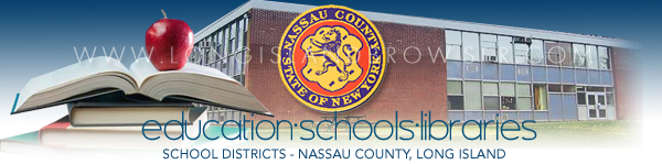 Nassau County School Districts - Nassau County, Long Island, New York.