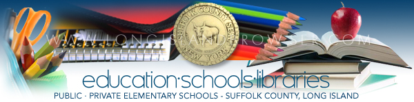 Elementary Schools Private Public - Suffolk County, Long Island, New York