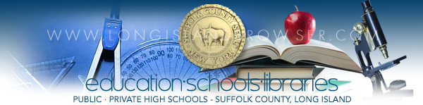 High Schools Private Public - Suffolk County, Long Island, New York