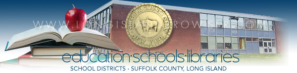 Suffolk County School Districts - Suffolk County, Long Island, New York.