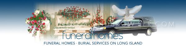 Funeral Homes - Nassau Suffolk Hamptons Long Island New York