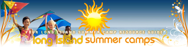 Long Island Summer Camps - Your Long Island Summer Camp Resource Guide