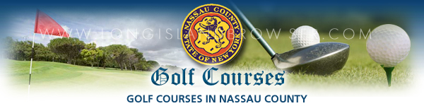 Golf Courses in Nassau County, Long Island, New York