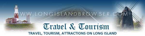 Travel and Tourism on Long Island, New York
