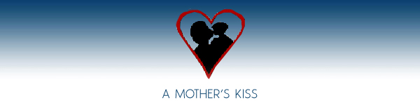 A Mother's Kiss - Dedicated To The Families of Childhood Cancer Patients Since 1994 - Long Island, New York