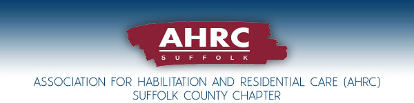 Association for the Help of Retarded Children (AHRC) Suffolk County Chapter - Long Island, New York