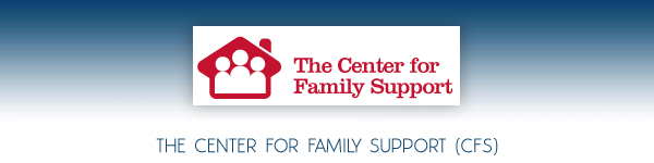The Center For Family Support (CFS) - Long Island, New York
