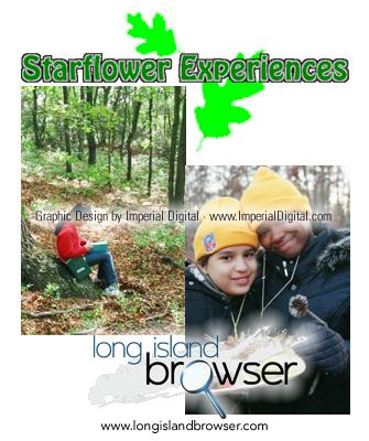 Starflower Experiences - Environmental Education - Long Island, New York