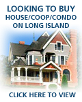 Looking to buy apartments, houses, condominiums, co-ops in Nassau County, Suffolk County, Hamptons, Long Island, New York