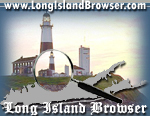 Long Island Browser Directory of Long Island New York covering Nassau and Suffolk Counties